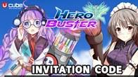 ต้อนรับการมาของเกม Hero Buster ทางทีมงานจัดแจก Invitation Code