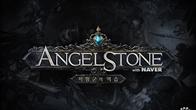 """ANGEL STONE with NAVER"" ที่จะมาสร้างปรากฏการณ์ความสนุกครั้งใหม่บนโลกเกมโมบาย"