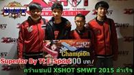 Superior By Tt E-Sport โชว์ฟอร์มดุคว้าแชมป์ XSHOT SMWT 2015 เป็นตัวแทนประเทศไทย